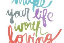 Words of Inspiration / by Sabrina Espinal