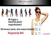 DRESSPLANER / * * * DRESSPLANER * * * - Ha már találkoztál ezzel az ajánlattal... - Megtetszett és szponzort keresel... - Regisztrálj az alábbi linkemen és küldöm a további tájékoztatót: http://tunde2009.dressplaner.com Várható indulás 2018 első félévében.