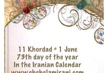 11 Khordad = 1 June / 73th day of the year In the Iranian Calendar www.chehelamirani.com