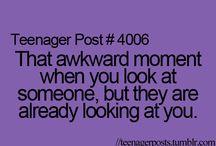 awkward moments/teenager posts
