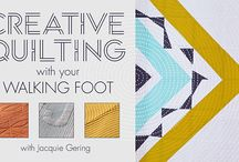 Quilting: Walking foot / Tips and techniques for quilting using a walking foot or integrated walking foot