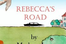 Rebecca's Road / Marlene Lee, author of The Absent Woman, traces the new life of Rebecca Quint as she takes her first steps along her own road