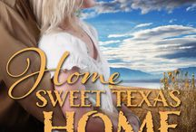 HOME SWEET TEXAS HOME / A modern Cinderella story with Courtney Madison and Derek Corrigan as hero and heroine. contemporary romance