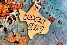 Texas Girl! / Born and bred...no matter where I live this won't ever change! / by Brinda Carey