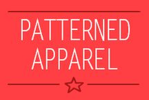 ~Patterned Apparel~ / Patterned apparel
