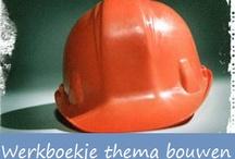Thema: Bouwen/Huis