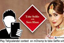 Selfie with Sara Khan ! / Play Telly Calendar contest on mChamp to take selfie with Sara Khan.