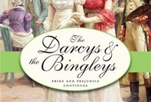 """""""The Darcys and the Bingleys"""" Pride and Prejudice Continues Series"""