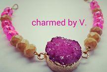 Charmed by V. my handmade creations