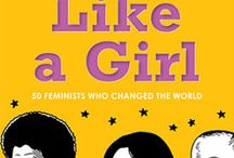 "Fight Like A Girl / I wrote a book about 50 awesome women called ""Fight Like a Girl."""