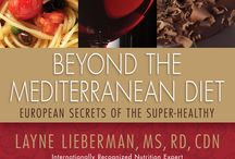 Beyond The Mediterranean Diet: European Secrets Of The Super-Healthy / My Book, Release Date: November 2013