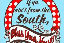 Southern Pride / I'm proud of my southern heritage and I won't let ignorant people define it.