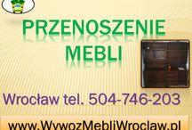 Przenoszenie mebli, tel504-746-203, Wrocław, przestawianie mebli, demontaż mebli / Przenoszenie mebli, tel504-746-203, Wrocław, przestawianie mebli, demontaż mebli w domu i firmie, wywożenie starych mebli, prace fizyczne, demontowanie mebli, pomoc przy ustawianiu mebli, ustawianie mebli, wyposażenia pokoju, domu.  http://wywozmebliwroclaw.pl/