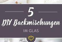 DIY Backmischungem im Glas