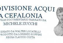Michele Zucchi e la Divisione Acqui a Cefalonia / Michele Zucchi e la Divisione Acqui a Cefalonia