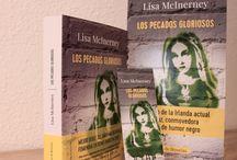 «Los pecados gloriosos», de Lisa McInerney / «—Perdóname, padre, porque he pecado. Hace décadas que no me confieso.  —¿Décadas?  —Uf, sí, una eternidad. ¿Puede imaginarse la carga que supone eso, padre? ¿Cargar por ahí con todo ese pecado a cuestas, como unas alforjas a lomos de un burro?».