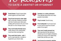 Dental hygiene  / by Jess Carder