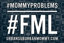 FML Mommy / #MommyProblems #FMLs #ToddlerMultipleChoice All of the things that make us laugh at ourselves. FunnyNotFunny