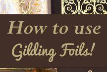 how to use gilding foils