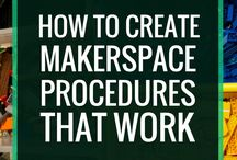 Makerspace Tips