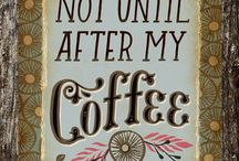 Coffee, the replacement for all other nutrients!  / by Lindsey York