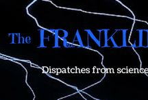 The Franklin Files / Dispatches from science, history & life of the curious and unusual kind