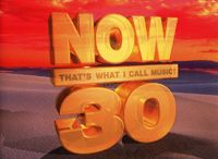 NOW 30 / NOW That's What I Call Music 30 Artists
