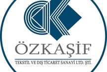 ÖZKAŞİF TEKSTİL VE DIŞ TİCARET SANAYİ LTD. ŞTİ. / Textile Industry