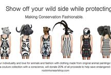 ANIMALS AND FASHION / Fashion that helps save endangered species.