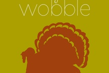Gobble Gobble / by Shelly Bean