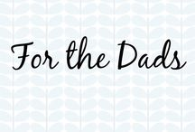 For the Dads / For the Dads  #dads #fatherhood #parents #cincyparent #mommysdreamteam #daddysdreamteam