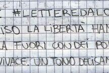 #LETTEREDALCARCERE / Lettere scritte dalla cella numero 22 del Penitenziario Santa Bona di Treviso