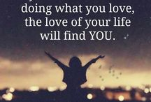 """*** true love*** / """"when you stop to look for true Love and just do what you Love, true Love will find you"""""""
