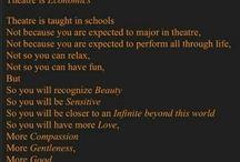 Theatre is..