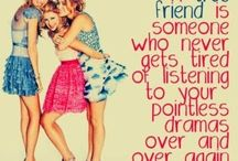 Best girlfriend quotes / by Jennifer Michalka