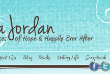 Lisa Jordan Books / Novels written by Lisa Jordan that promise hope & happily ever after! www.lisajordanbooks.com