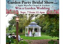 Garden Party Bridal show / On September 7th, Sunday afternoon from 12 to 4:00 pm, 2014 we will be hosting a Garden Party Bridal Show at Apple Blossom Chapel and Gardens.   Come to register to Win A Garden Wedding Package valued at $4500. www.gardenpartybridalshow.com
