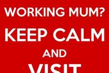 Working Mums' Inspiration / by Amanda Alexander