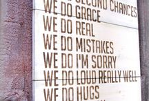 Signs, Sayings, etc. / by Amy Moore