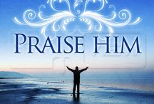 Praise and Worship / by Monica Ledbetter