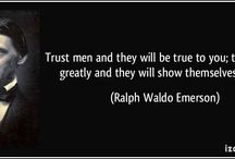 """People Quotes / """"Trust men and they will be true to you; treat them greatly and they will show themselves great."""" - Ralph Waldo Emerson"""