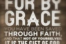 Grace / This board is about the good news of what God has already done for the world in and through Jesus Christ.