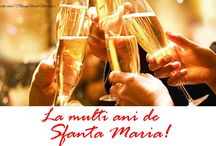 Felicitari de Sfanta Maria / Aici gasiti felicitari de Sfanta Maria, felicitari pentru cei care poarte numele Sfintei Maria