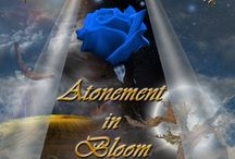 Atonement in Bloom (Book 2) / Inspiration for book 2 in the Atonement series.  Work in progress.
