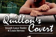 Joseph Lance Tonlet &  Louis Stevens, Quillon's Covert / Reader Discretion - Taboo Gay Romance.