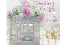My Book-Handmade Wedding Crafts / My book Handmade Wedding Craftsis now available to order at http://www.amazon.co.uk/Handmade-Wedding-Crafts-Betty-Bee/dp/1908170905 and is released in October 2012