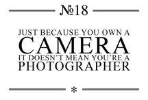 Photography. / My dream job!