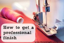 Sewing: Tips and techniques / Skills that will help achieve a better finish