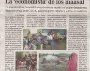 ¡¡Salimos en prensa!! / Desde 2007 estamos trabajando con la comunidad maasai, una de las tribus en peligro de extinción según la ONU. Trabajamos directamente con la comunidad, en coordinación con el líder maasai William Ole Pere Kikanae, fue quien se puso en contacto con nosotros para solicitar nuestro apoyo.