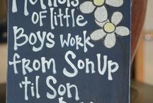 Son / by Kimberly Hanna